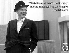 """""""El alcohol puede ser el peor enemigo del hombre, pero la biblia dice que ames a tu enemigo"""" - #FrankSinatra 🎙 #LHBQuotes 🖋  #RicosCocktails 🍹 #LOHACEMOSBIEN 🍍  #WeekQuote #Quote #Frases #Sinatra #Quoted #SinatraQuotes #LHB"""