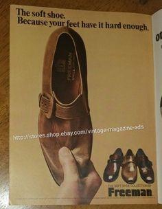 771f65517 Vintage 1970 Freeman soft shoe feet have it hard enough magazine print Ad
