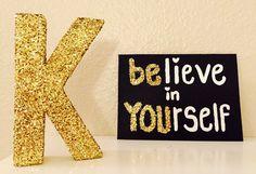 Black Gold Bedroom Believe in Yourself Canvas Black Canvas Gold by - Gold Canvas, Glitter Canvas, Glitter Letters, Glitter Art, Black Canvas, Gold Glitter, Black Gold Bedroom, Diy And Crafts, Crafts For Kids