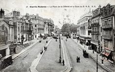 Pays Basque 1900: De la Place de la Liberté à la Place Clemenceau 2ème partie