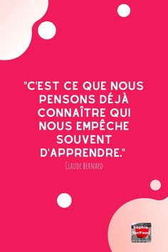 Claude Bernard, Blog, Articles, Self Esteem, Self Confidence, Inspirational Quotes, Learning, Thinking About You, Blogging