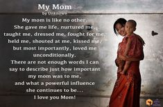 Mothers are special for many reasons and this unknown author honors their mom. Read more inspirational poems, quotes and tips!