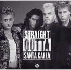 Straight outta Santa Carla - The Lost Boys