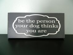 Dog Lovers' Quote~ Handpainted Wooden Plaque by theurbanupcyclers