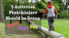 The most developmentally-appropriate activities for preschool-age children.