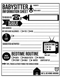 Free Printable Babysitter Info Sheet. Frame or laminate and use a dry/wet erase marker to change needed information. Brilliant!
