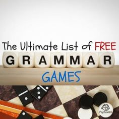 The Ultimate List of FREE Grammar Games -- a huge list of games to teach parts of speech, punctuation, sentence types, and writing. Grammar doesn't have to be boring!