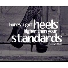 Hahahha.... There are a few kids at school I could use this against--wait, I don't own heels. Okay, never mind.