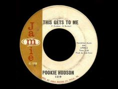 Pookie Hudson - This Gets To Me