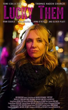 Lucky Them - #Movie (2014) ~ A middle-aged and emotionally bankrupt music journalist is tasked with finding the rock star who abandoned her, and the world, ten years ago.