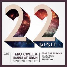 Tero Civill, Hannu af Ursin - Starstar Stake EP / 22 Digit Records / 22DIGIT053 - http://www.electrobuzz.fm/2016/01/19/tero-civill-hannu-af-ursin-starstar-stake-ep-22-digit-records-22digit053/