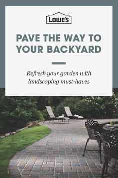 Pave the way to your new backyard with landscaping must-haves from Lowe's. Tap the Pin to start shopping at lowes.com.