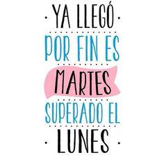 Para todos los que superamos al lunes ¡Feliz martes! #SuperadaLaSemana #Días #Felicidad