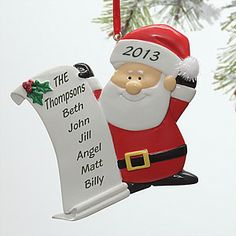 Cute Christmas gift idea for Mom or Grandma - personalize Santa's list with all the kids or grandkids names! LOVE this! This site has Christmas ornaments in all shapes and sizes, you have to check it out!