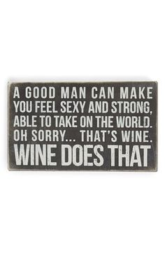 Wine is good!