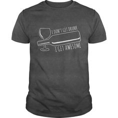 I donot drunk i get awesome funny beer wine drinking shirt - Tshirt