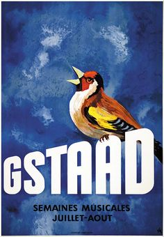Poster by Alex W. Diggelmann / Gstaad - Semaines musicales - Juillet-Aout / 1940