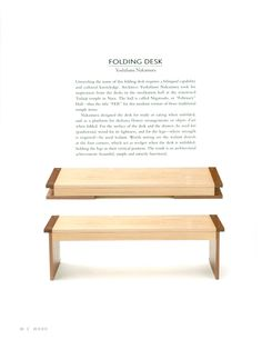 """Yoshifumi Nakamura, Folding Desk.  A scan from a wonderful book called """"Inspired Shapes: Contemporary Designs for Japan's Ancient Crafts"""" by Ori Koyama with photography by Mizuho Kuwata."""