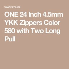 ONE 24 Inch 4.5mm YKK Zippers Color 580 with Two Long Pull Zippers, This Or That Questions, Sewing, Color, Colour, Dressmaking, Couture, Zipper, Stitching