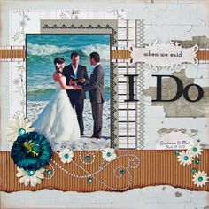 "When We Said ""I Do"" - Scrapbook.com  Beautiful photo, and love the pops of blue and bling on this layout."