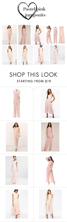 """Pastel pink jumpsuits"" by screamqueengabi ❤ liked on Polyvore featuring Miss Selfridge, Boohoo, Vesper and ASOS"