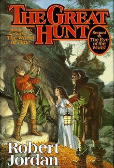 The Robert Jordan series was wonderful, some of these others sound very good too. The Great Hunt, by Robert Jordon | 13 Fantasy Novels That Are Good Despite Their Covers