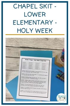 Holy Week Chapel Skit for Lower Elementary
