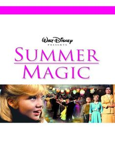 Summer Magic- possibly my favorite movie