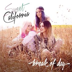 Sweet California: Break of day - 2014.