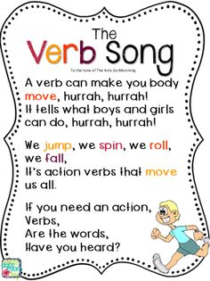 The Verb Song, to the tune of The Ants go Marching (print for free)