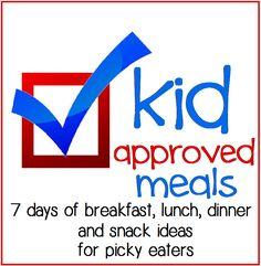 Ultimate Kid Approved Menu - Kid Friendly Meals - A Week of Breakfast, Lunch, Dinner & Snack Ideas