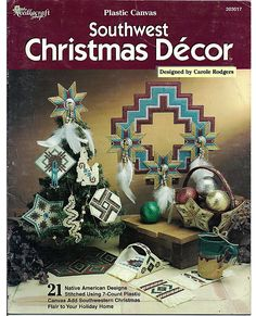 Plastic Canvas Free Patterns With | Southwest Christmas Decor Plastic Canvas Pattern Book The Needlecraft ...