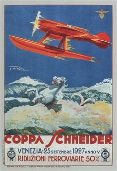 Coppa Schneider Vintage Poster, Umberto Di Lazzaro 1927 - http://retrographik.com/coppa-schneider-vintage-poster-1927/ - airlines, art, classic, fly, high resolution, italy, plane, venezia, vintage