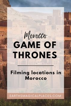 Discover the Game of Thrones filming locations in Morocco that you can visit for yourself! Game of Thrones sets in Morocco include; Ait Ben Haddou (Yunkai), Ouarzazate (Pentos) and most recognisably, the beautiful city of Essaouira! | Morocco Game of Thrones Filming #Morocco #Travel