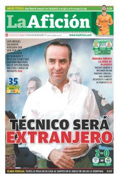 Portada La Afición Monterrey 08/05/14 | TÉCNICO SERÁ EXTRANJERO