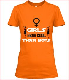 It's no secret that girls wear cooler than boys when it comes to fashion. So we decided to make a shirt with simple design but had a strong since of message through out the world! Making Shirts, Girls Wear, Simple Designs, Cool Girl, How To Make, How To Wear, Things To Come, Strong, T Shirts For Women