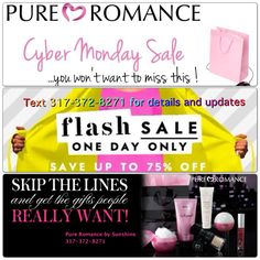 """The Pure Romance by Sunshine Cyber Monday Flash Sale begins tonight @ 8pm. For text updates for the sale text back """"Flash"""". There will be several items listed up to 75% off!! You won't want to miss it. To view the event on Facebook click here: https://www.facebook.com/events/187091374815821/ 317-372-8271 #cybermonday #sale #freegift"""