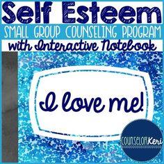 Self Esteem Small Group Program with... by Counselor Keri | Teachers Pay Teachers