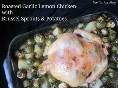 Roasted Garlic Lemon Chicken with Potatoes & Brussel Sprouts #top8free #glutenfree #dairyfree #recipe