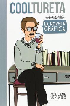 Cooltureta: la novela gráfica - Moderna de Pueblo.