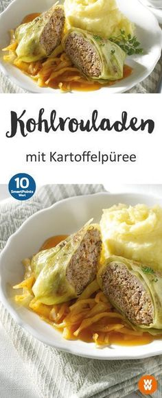 Kohlrouladen mit Kartoffelpüree Tasty cabbage rolls with mashed potatoes for 10 SmartPoints per person, main course Weight Watchers Casserole, Potato Recipes, Beef Recipes, Healthy Recipes, Healthy Snacks, Plats Weight Watchers, Weight Watchers Meals, Cabbage Rolls, Eat Smart