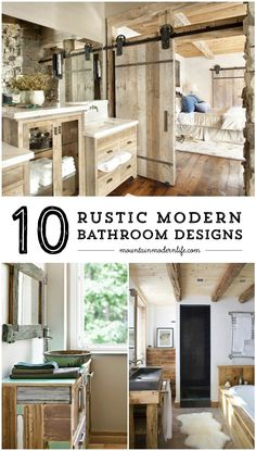 Whether you are dreaming of a modern mountain home or rustic and refined farmhouse, here are 10 Rustic Modern Bathroom Designs that are sure to inspire! MountainModernLife.com