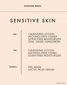 Skincare Menu: Sensitive Skin