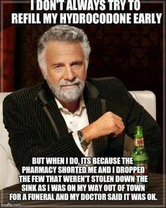 Pharmacy life.