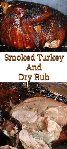This Smoked Turkey Recipe And Dry Rub Recipe is perfect for any holiday dinner or just a weekend feast! Leftover smoked turkey is perfect for other dishes. #holidaydinner #turkey #turkeydinner Clam Recipes, Pecan Recipes, Chowder Recipes, Turkey Recipes, Bbq Turkey, Smoked Turkey, Smoked Brisket Rub, Dry Rub Recipes, Brine Recipe