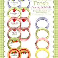 Canning Jar Labels-  free printables  (Lots and lots of free printables at this site, also)