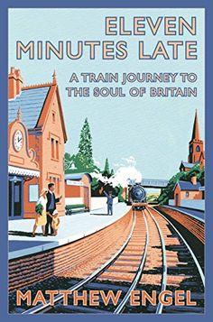 Eleven Minutes Late: A Train Journey to the Soul of Brita... https://www.amazon.co.uk/dp/B003E1BGOG/ref=cm_sw_r_pi_dp_x_dQV0yb0DEQQK9