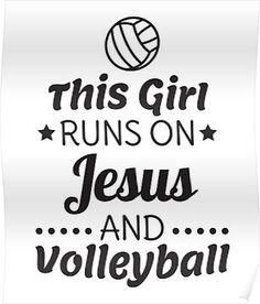 Volleyball Shirt, Girls Volleyball Gift, Runs on Jesus Poster