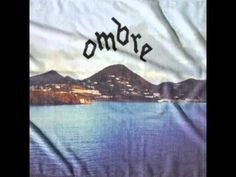 Ombre - Weight Those Words