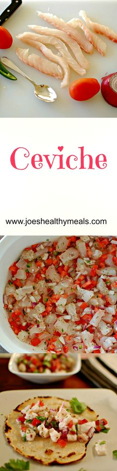 Ceviche!  Red Snapper, tomatoes, onion, and serrano pepper! http://www.joeshealthymeals.com/